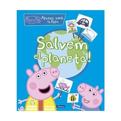 Salvem el planeta! (La Porqueta Pepa. Did???ctics)