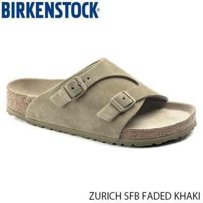 ビルケンシュトック メンズ レディース サンダル チューリッヒ ソフトフットベッド BIRKENSTOCK FADED KHAKI GC1019299 SUEDE LEATHER 幅狭 ナロー BIRGC1019299