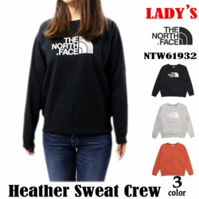 THE NORTH FACE ザ ノースフェイス NTW61932 ヘザースウェットクルー レディース Heather Sweat Crew 3カラー