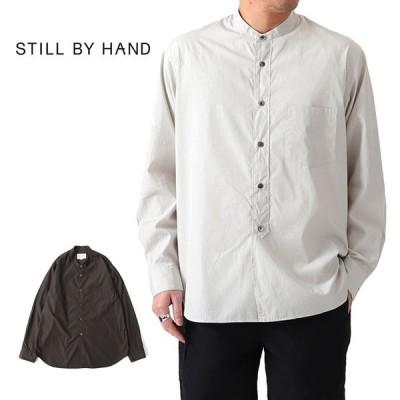 Still by Hand スティルバイハンド バンドカラーシャツ SH04201 長袖シャツ ノーカラー メンズ