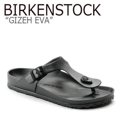 ビルケンシュトック サンダル BIRKENSTOCK レディース GIZEH EVA ギゼ エヴァ ANTHRACITE アントラシート 1001505 シューズ