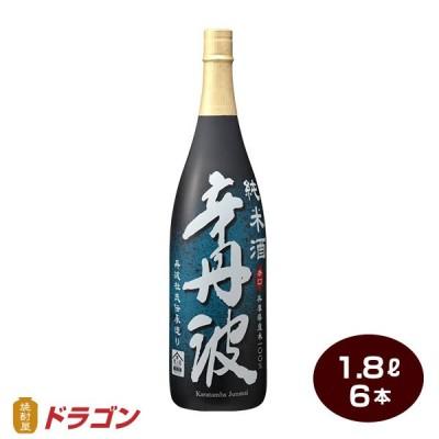 送料無料 大関 辛丹波 純米酒 辛口 1800ml×6本 清酒 日本酒 1.8L