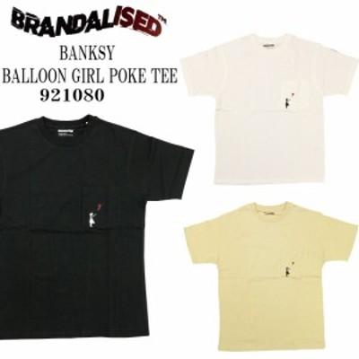 ネコポス発送 BRANDALISED ブランダライズド Banksy Balloon Girl ポケTEE 921080 白 黒 ベージュ メンズ レディース ユニセックス