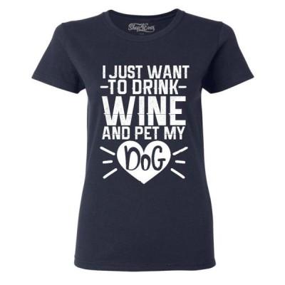 レディース 衣類 トップス Shop4Ever Women's I Just Want to Drink Wine and Pet My Dog Graphic T-Shirt Tシャツ