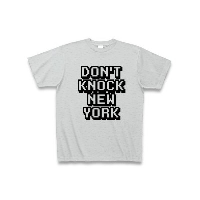 DON'T KNOCK NEW YORK Tシャツ(グレー)