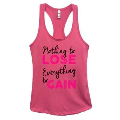 レディース 衣類 トップス Women's Funny Workout Tank Top Nothing to Lose Everything to Gain Funny Threadz(R) Small Fuchsia