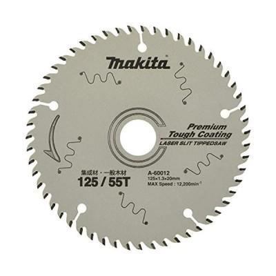 マキタ(Makita) チップソー 外径125mm 刃数55 プレミアムタフコーティング 集成材・一般木材用 A-60012