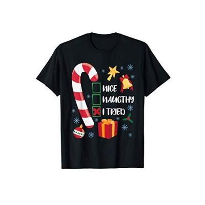 Nice Naughty I Tried Christmas Men Women Funny Xmas Tシャツ