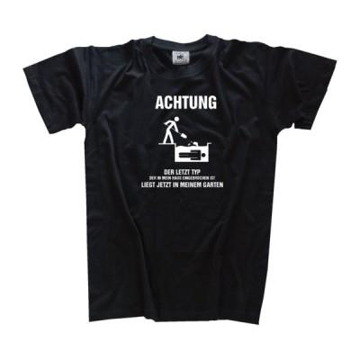 Tシャツ B&C Der Letzte Who Mean House eingebrochen is Lies Now in the Garden T-Shirt S-3XL