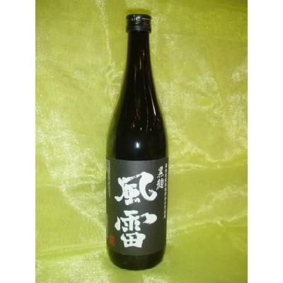 【原口酒造】 黒麹仕込み 風雷 25度 720ml