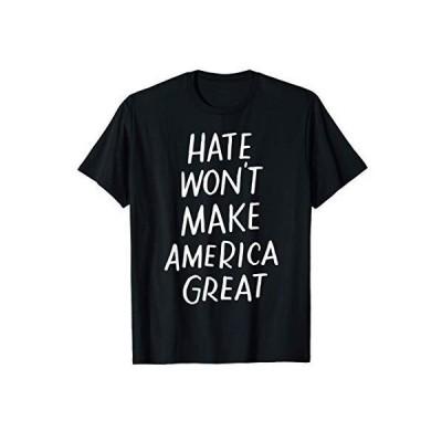 憎しみがアメリカを大きな反戦・人種差別にしない Tシャツ
