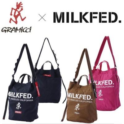 ミルクフェド グラミチ バッグ MILKFED. X GRAMICCI 2WAY SHOULDER BAG 103201053017 ショルダーバッグ トートバッグ メンズ レディース