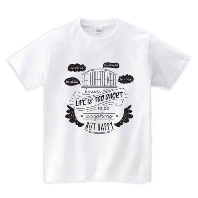 【人生は短いから何でもなりたいものになれ】メンズ 半袖 Tシャツ