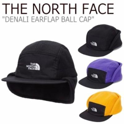 ノースフェイス キャップ THE NORTH FACE DENALI EARFLAP BALL CAP デナリ イヤフラップ ボールキャップ 全3色 NE3CL73A/B/C ACC