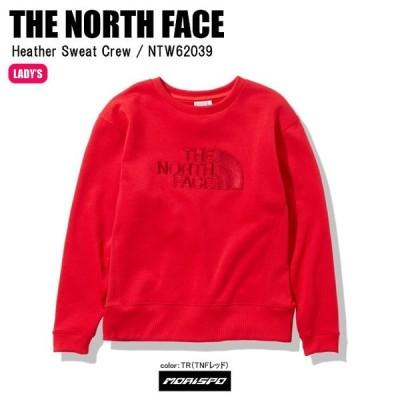 THE NORTH FACE ノースフェイス パーカー トレーナー HEATHER SWEAT CREW レディース ヘザースウェットクルー NTW62039 TNFレッド
