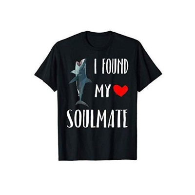 I Found My Soulmate Day Megalodon Lover Gift TShirt