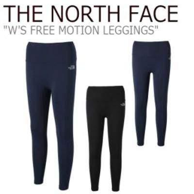ノースフェイス レギンス THE NORTH FACE W'S FREE MOTION LEGGINGS フリー モーション レギンスパンツ 全2色 NF6KK34J/K ウェア
