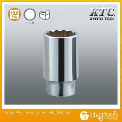 KTC KTC19.0sq.ディープソケット(十二角)26mm B45-26 1点