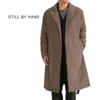 STILL BY HAND スティルバイハンド シンサレート ショールカラー ガウンコート CO0383 ロングコート メンズ