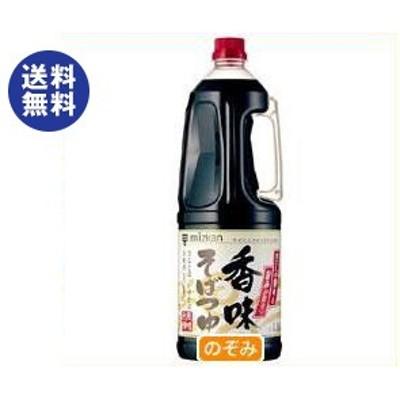送料無料  ミツカン  香味そばつゆ  1.8Lペットボトル×6本入