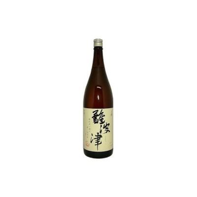 長龍酒造 難波津(なにわづ)普通酒 1800ml