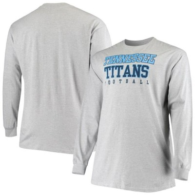 テネシー・タイタンズ Fanatics Branded Big & Tall Practice Long Sleeve T-シャツ - Heathered Gray