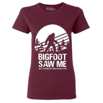 レディース 衣類 トップス Shop4Ever Women's Bigfoot Saw Me But Nobody Believes Him Graphic T-Shirt グラフィックティー