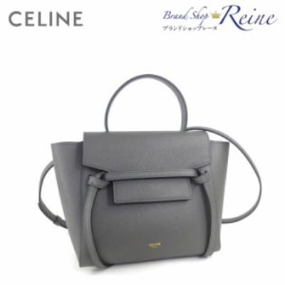 新品 セリーヌ(CELINE) ベルトバッグ ナノ 2way ハンド ショルダー バッグ 18900 Grey