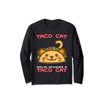 Taco Cat Spelled Backwards Is Taco Cat Lover Gift 長袖Tシャツ