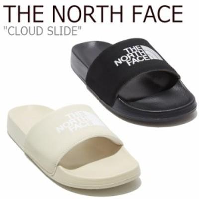 ノースフェイス スリッパ THE NORTH FACE メンズ レディース CLOUD SLIDE クラウド スライド NS98L11J/K シューズ