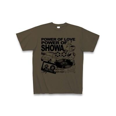 愛こそパワー、昭和こそパワー! Tシャツ(オリーブ)