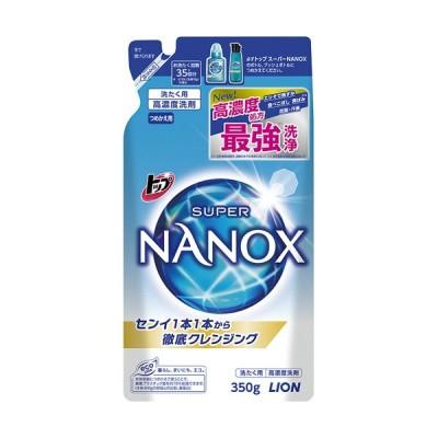 ライオン トップ スーパーNANOX 詰替用 350g 1個