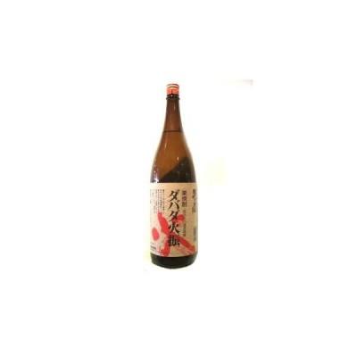 「ダバダ火振り:栗焼酎」1800ml