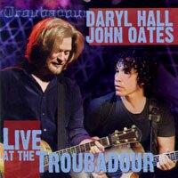 霍爾與奧茲:《吟唱詩人》現場演唱會 Daryl Hall & John Oates: Live at the Troubadour (2CD+1DVD) 【Evosound】