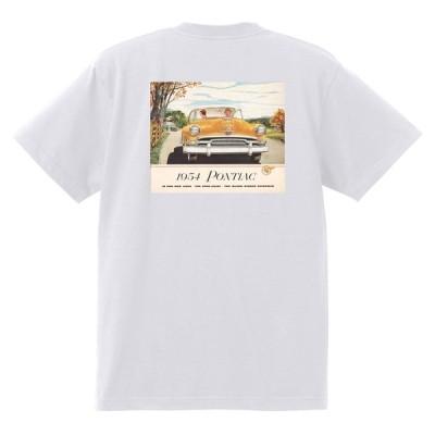 アドバタイジング ポンティアック 484 白 Tシャツ 黒地へ変更可能 1954 ローレンシャン スターチーフ パスファンダー カタリナ ホットロッド