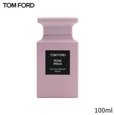 トムフォード 香水 Tom Ford Private Blend Rose Prick Eau De Parfum Spray 100ml 誕生日プレゼント